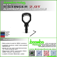 Boomba Racing Kia Stinger 2.0T Oil Dipstick Handle